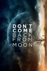 Dont Come Back from the Moon