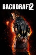 Backdraft 2