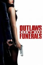 Outlaws Dont Get Funerals